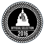 Official Selection DC WebFest 2016